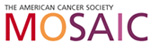 The American Cancer Society: Mosaic
